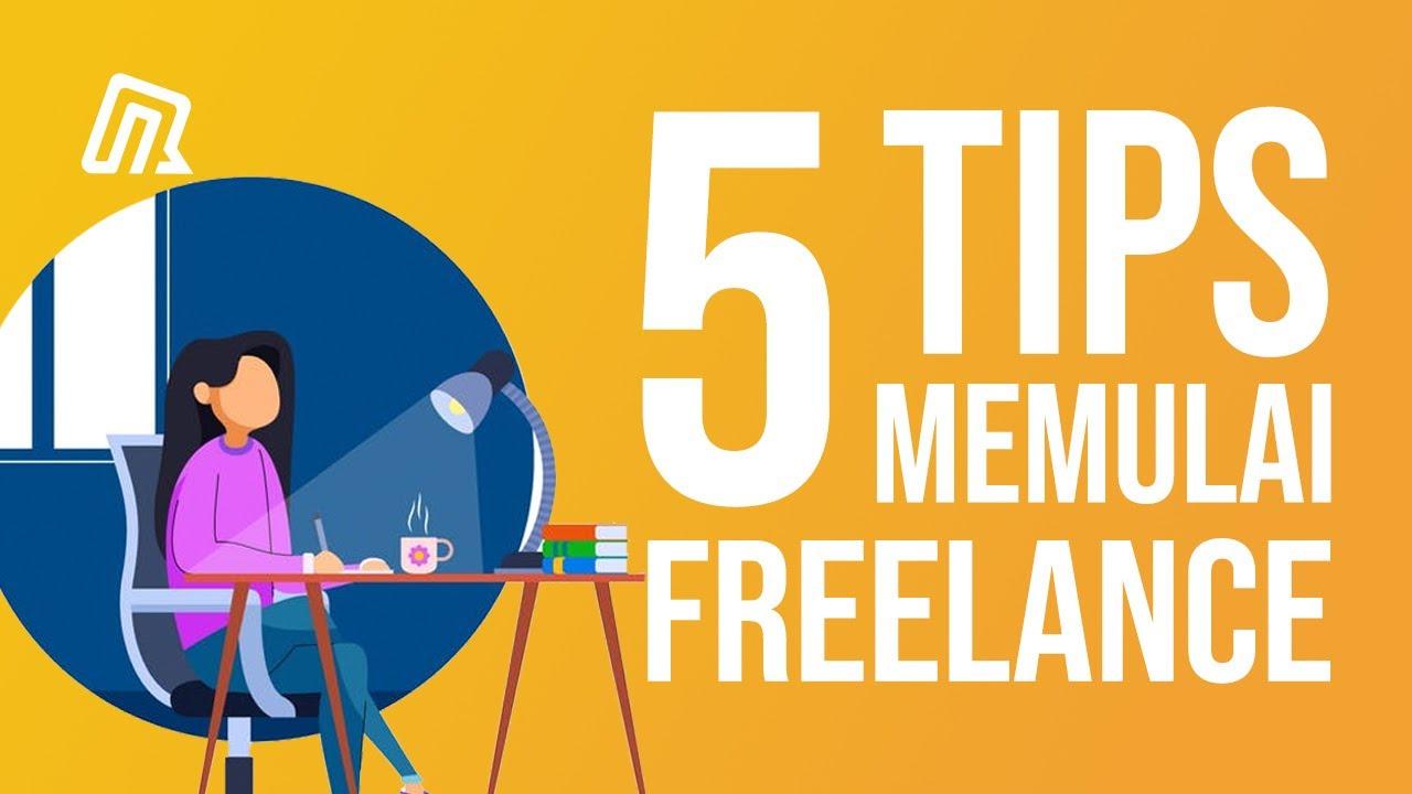 5 Tips Cara Memulai Karir Freelancer Bisnis Online Bekerja Dari Rumah Youtube