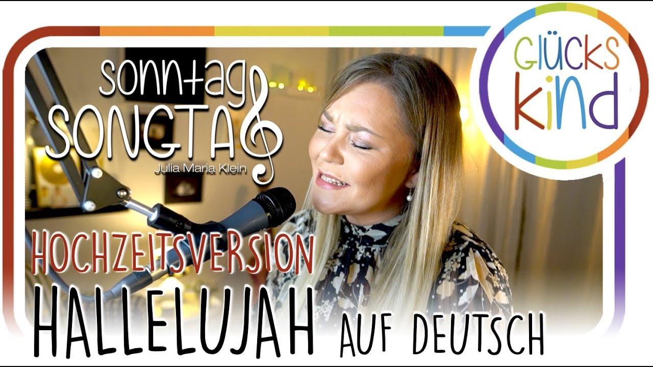 Hallelujah auf deutsch - HOCHZEITSVERSION #SonntagSongtag // Julia Maria Klein
