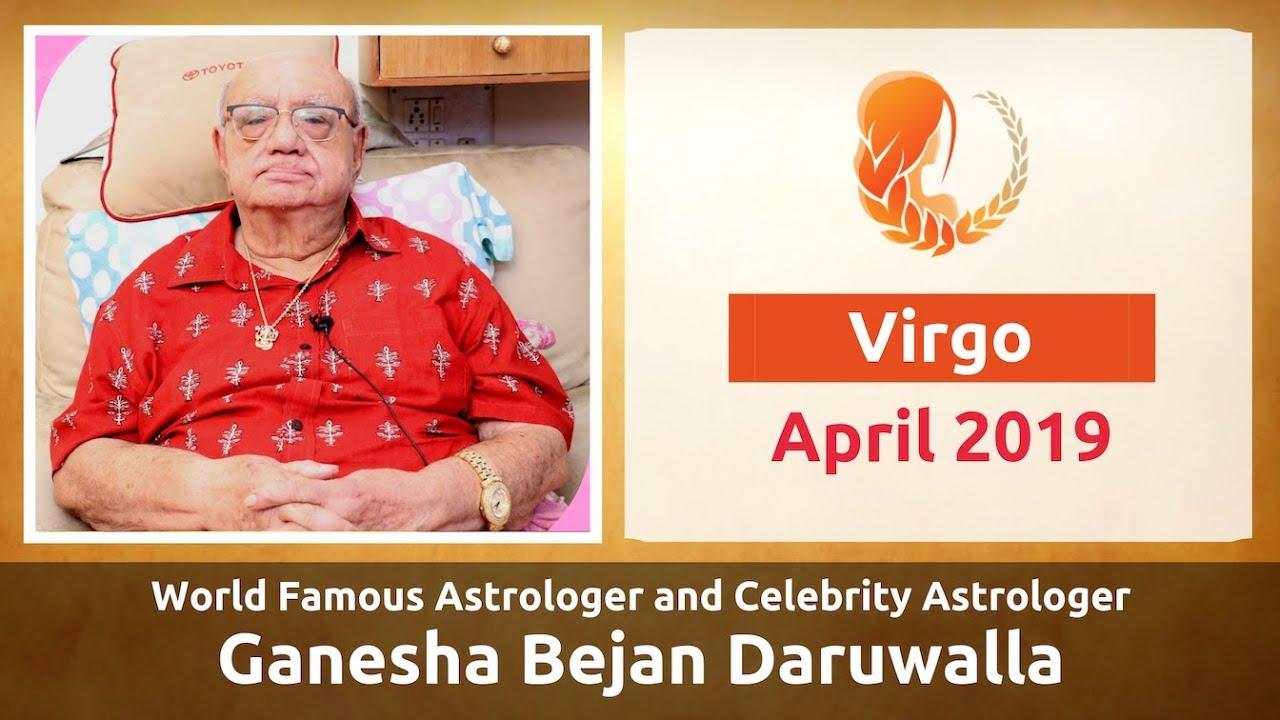 VIRGO APRIL 2019 ASTROLOGY HOROSCOPE FORECAST BY ASTROLOGER GANESHA BEJAN  DARUWALLA
