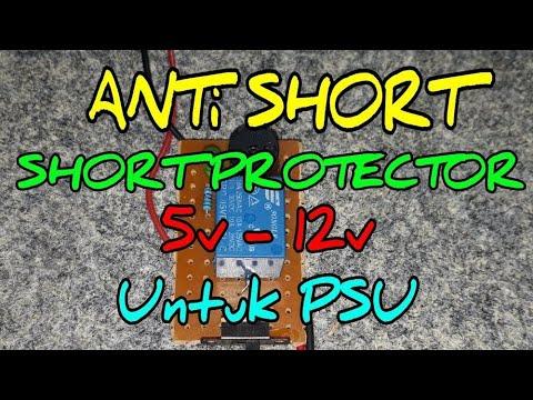 CARA MEMBUAT ANTI SHORT/ SHORT PROTECTOR UNTUK POWER SUPPLY DAN MBR