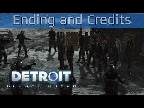 Detroit: Become Human - Ending and Credits [HD 1080P]