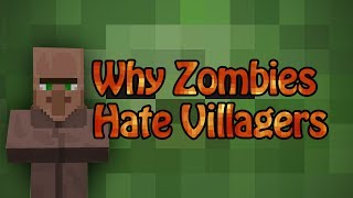 Repeat youtube video Why Zombies Hate Villagers - Minecraft
