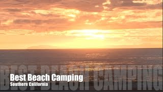 Best Beach Camping iฑ Southern California