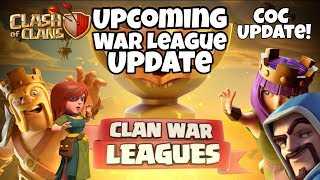 Clash Of Clans Upcoming Clan War League Update Full Information- COC