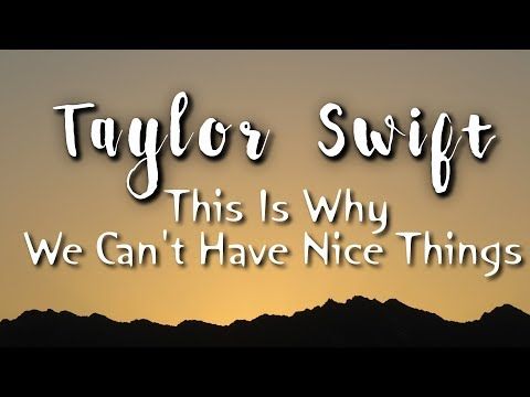 Taylor Swift - This Is Why We Can't Have Nice Things (Lyric/Lyrics Video) [Reputation] Cover