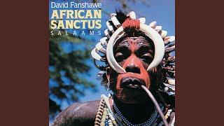 """Fanshawe: African Sanctus - 1. African Sanctus, """"Bwala"""" Dance of Uganda"""