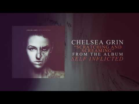 Chelsea Grin - Scratching And Screaming