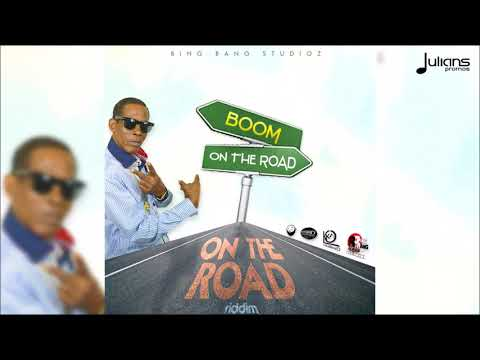 "Boom - On The Road (On The The Road Riddim) ""2018 Soca"""