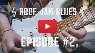 Miguel Montalban Live at the ROOF TOP!! ϟϟ Blues-Rock-Vibes ϟϟ - EPISODE #2 NEW