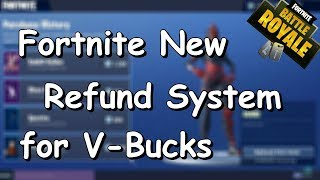 Fortnite battle royale new Refund system for V-Bucks