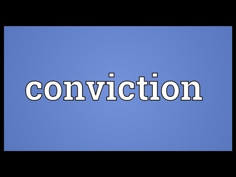 Conviction Meaning