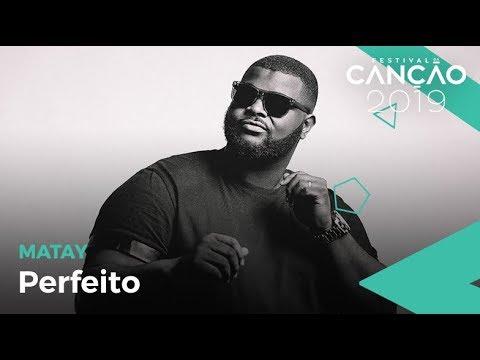Matay - Perfeito (Lyric Video)   Festival da Canção 2019