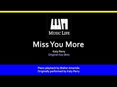 Miss You More (Katy Perry) - Piano playback for Cover / Karaoke