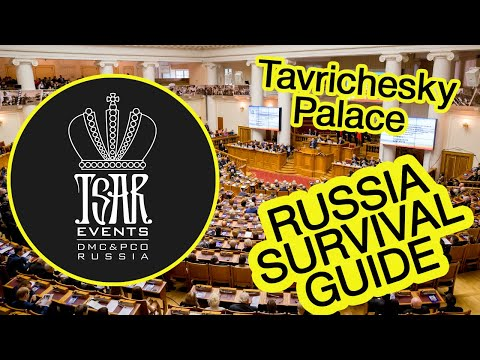 (ep.-31)-tavrichesky-palace:-venue-in-st.-petersburg---tsar-events-dmc'-russia-survival-guide