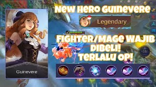 NEW HERO GUINEVERE - CALON FIGHTER/MAGE PALING OP! | BEST BUILD ITEM GUINEVERE