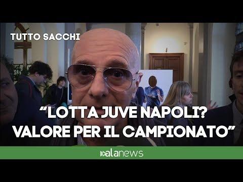 """Sacchi: """"Lotta Juve-Napoli è benedizione per il campionato"""""""
