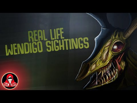 5 REAL Life Wendigo Sightings