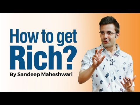 How to get Rich? By Sandeep Maheshwari I Latest 2016 (in Hindi)