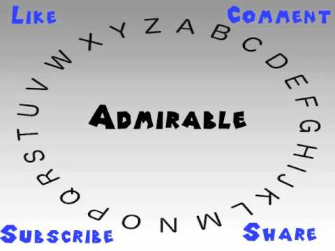 How To Say Or Pronounce Admirable Youtube