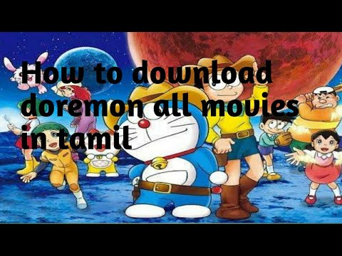 Download How to download doremon all movies in tamil