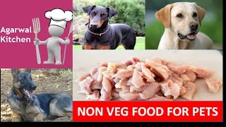NON VEG FOOD FOR DOGS IN HINDI/ AGARWAL KITCHEN / LATEST VIDEO, PETS FOOD IN HINDI