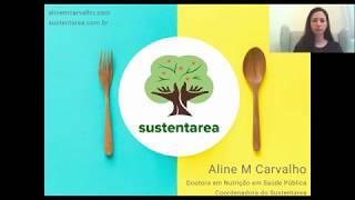 SUSTENTAREA: promovendo alimentação sustentável a todos | Aline Martins