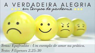Mensagem em Filipenses 2.25-30 (04/10/2020) #BetelnoLar