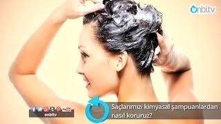 Saçlarımızı kimyasal şampuanlardan nasıl koruruz?