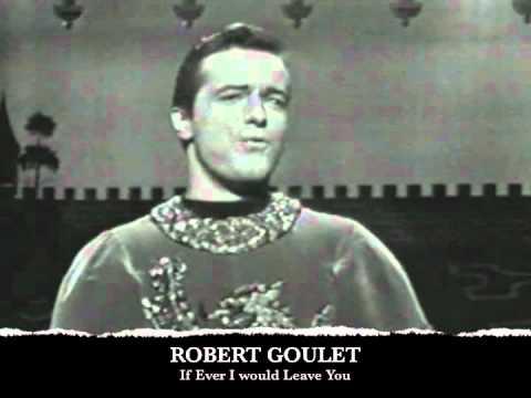 """Robert Goulet """"If Ever I Would Leave You"""" as Sir Lancelot"""