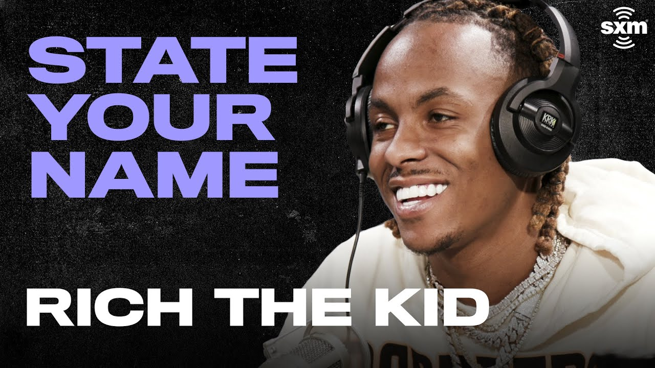 Rich the Kid Talks New Music & Being a Dad | State Your Name