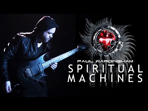 PAUL WARDINGHAM | Spiritual Machines [OFFICIAL VIDEO]