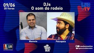 Programa LNR TV 09/06/2021 DJs o som do rodeio