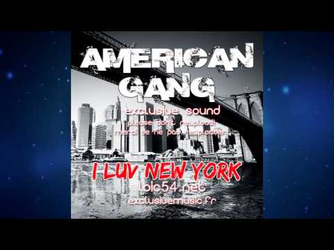 American Gang feat Fo Onassis - I Luv New York (French Club Mix) FULL HQ exclusivemusic.fr