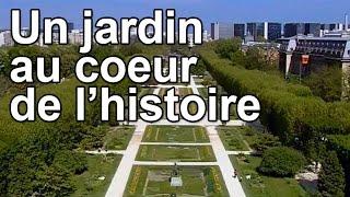 Un jardin au coeur de l'Histoire