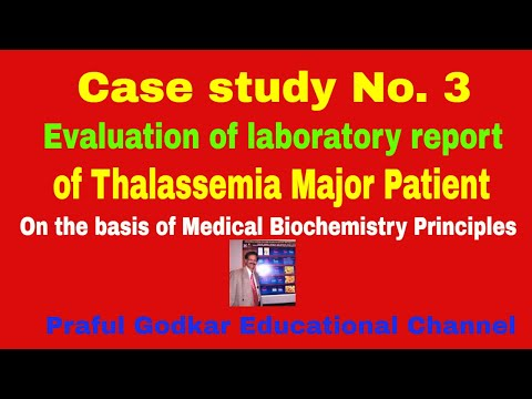 Case Study 3. Evaluation of laboratory reports  by Dr. Praful B. Godkar PhD