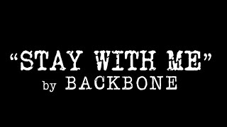 "BACKBONE ""Stay With Me"": The First Studio Session 6/26/15"