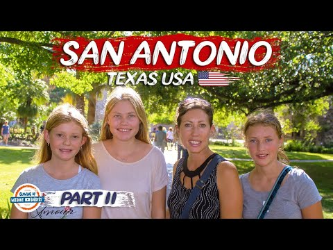 San Antonio Texas - Top Things To See & Do | 90+ Countries With 3 Kids