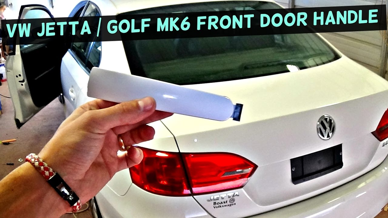 VW JETTA MK6 FRONT DOOR HANDLE REMOVAL REPLACEMENT | VW GOLF MK6 ...