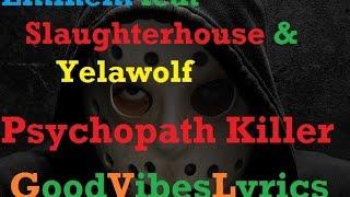 Eminem feat Slaughterhouse & Yelawolf - Psychopath Killer Traduction française