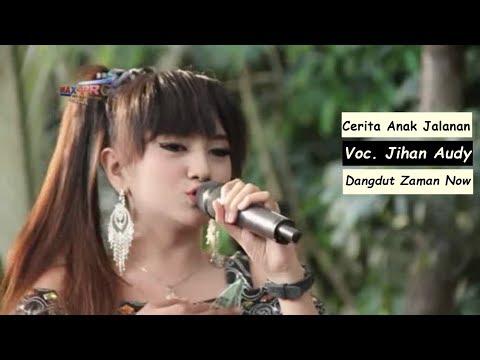Lagu Dangdut Koplo Terbaru - Jihan Audy Cerita Anak Jalanan