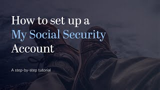 My Social Security | H๐w to Create an Account - 2021 Update