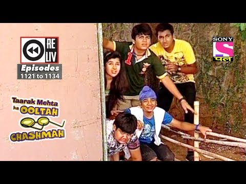 Weekly Reliv -Taarak Mehta Ka Ooltah Chashmah -12th May 2018 to 18th May 2018 - Episode 1121 to 1134