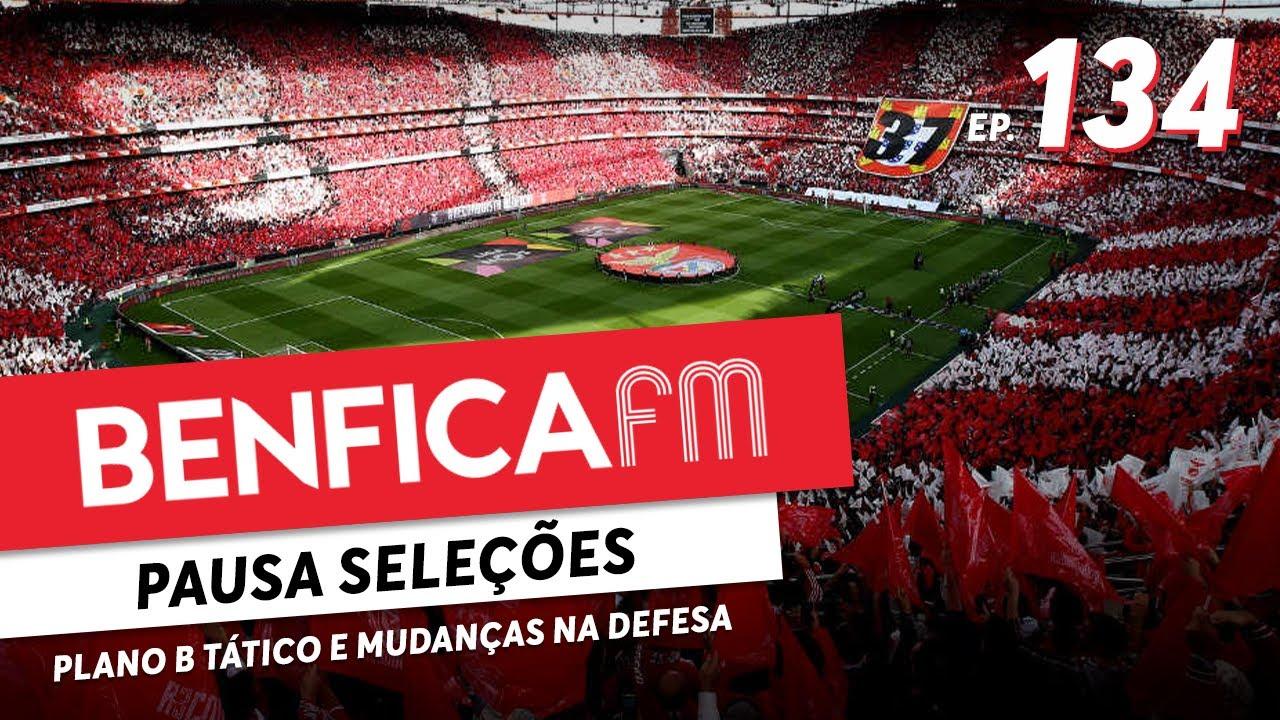Benfica FM #134 - Mudanças táticas à vista?