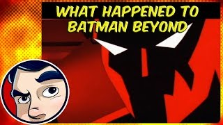 What Happened to Batman Beyond?