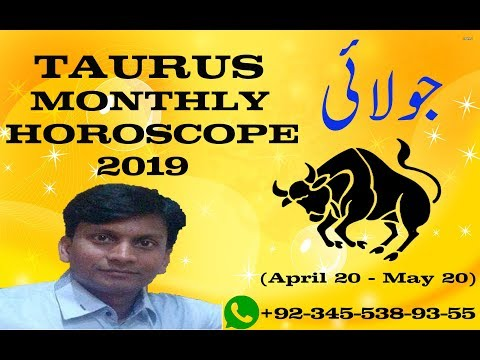 TAURUS JULY Horoscope | JULY TAURUS Monthly Horoscopes 2019 In urdu