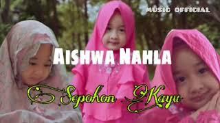 Gambar cover Lirik Lagu Sepohon Kayu - Aishwa Nahla Karnadi ( Lyrics Video )