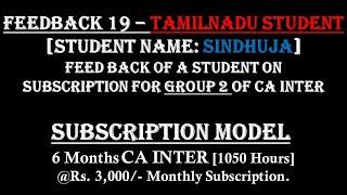 FEEDBACK 19 - TAMILNADU STUDENT FEEDBACK - GROUP 2 OF CA INTER - NOV 2021 - SUBSCRIPTION MODEL