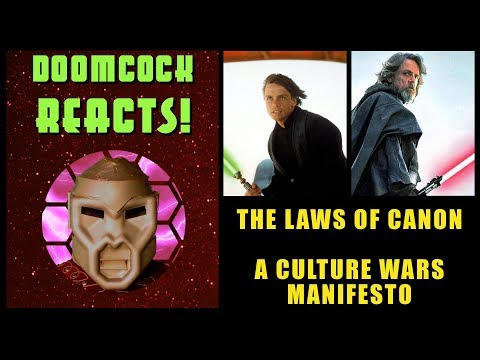 Doomcock's Laws of Canon: A Culture War Manifesto
