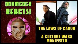 Doomcock's Laws of Canon: A Culture War Manifesto