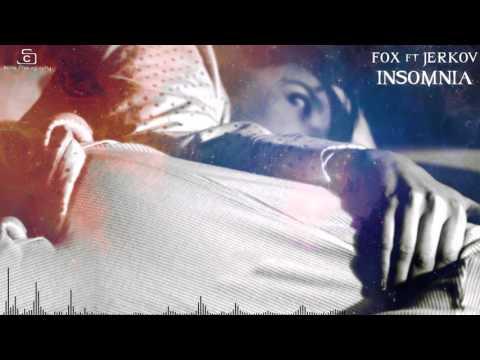 FOX x JERKOV - Insomnia